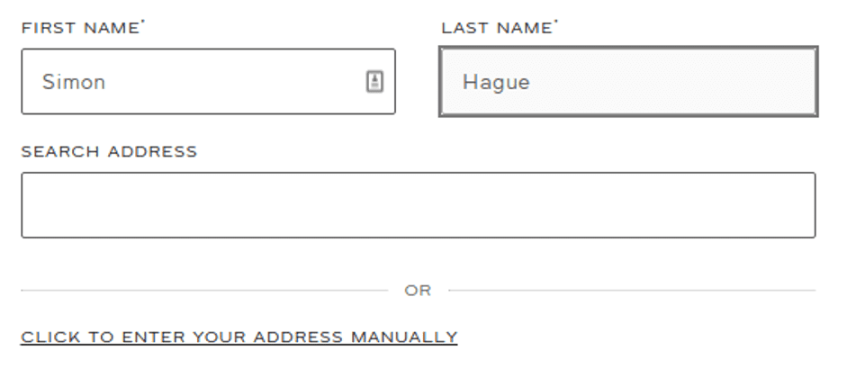 """A simple web form with the fields, """"First name"""" """"Last name"""" and """"search address"""" with an option beneath the empty forms saying """"enter address manually"""""""